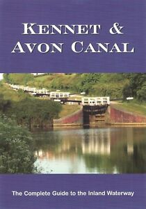 Kennet & Avon Canal - The Complete Guide to the Inland Waterway