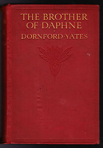 Dornford-Yates-The-Brother-of-Daphne-1st-Ed-of-Authors-First-Book-1914-Rare