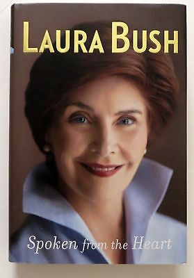 Spoken from the Heart by Laura Bush (Hardcover, 2010) Signed 1st Ed on Rummage