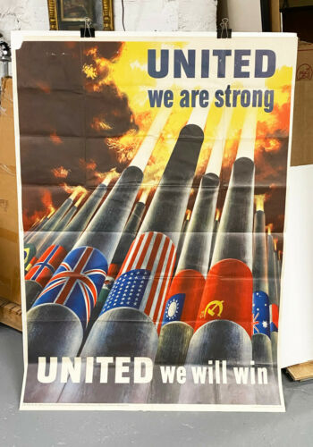 """Original WWII """"United We Are Strong"""", huge 40x56 format, rarely seen"""