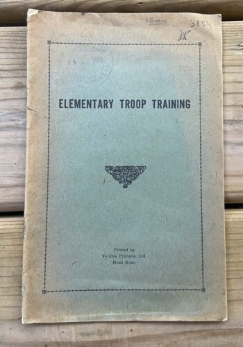 British Military Field Manual - Elementary Troop Training WWII or Post War