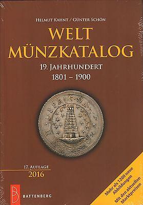6069: Welt Münzkatalog 19. Jahrhundert 1801 - 1900, Günther Schön / Helmut Kahnt