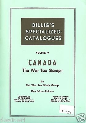 """CANADA: The War Tax Stamps"" by Hans Reiche & The War Tax Study Group,  *UNUSED*"