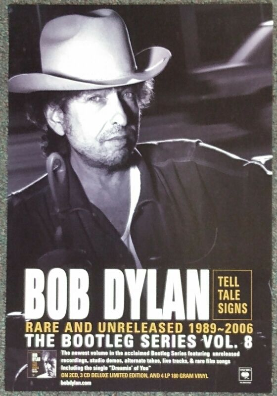 Bob Dylan Bootleg Series Vol 8 Tell Tale Signs: Bare & Unreleased '89-'06 POSTER