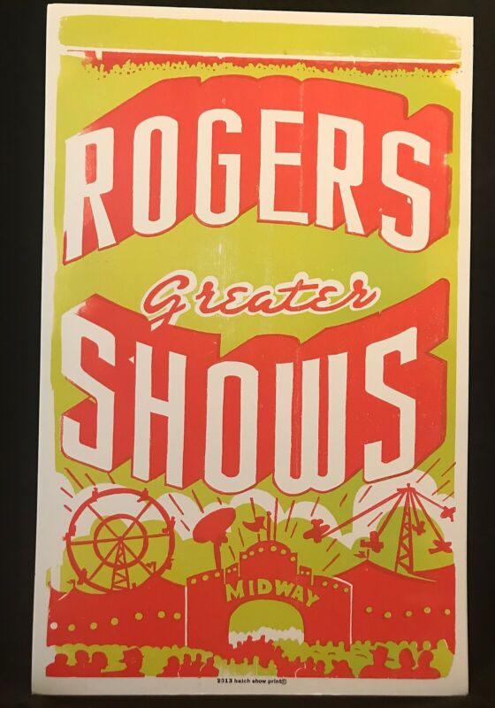 Hatch Show Print Poster 2013 Rogers Greatest Shows Midway Circus -  Green/Orange