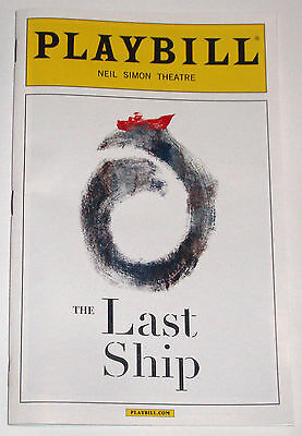 The Last Ship Opening Night Broadway Playbill, Music & Lyrics by Sting