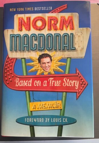 Norm Macdonald Based on a True Story (2016 Hardcover) BRAND NEW Dust Jacket MINT