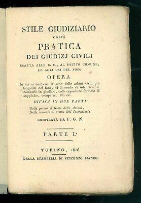 GAY FILIPPO STILE GIUDIZIARIO OSSIA PRATICA DEI GIUDIZJ CIVILI BIANCO 1816 1817