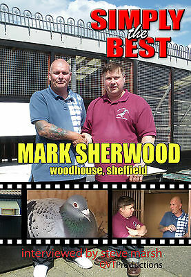 MARK SHERWOOD of SHEFFIELD RACING PIGEON DVD