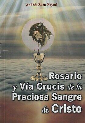 ROSARIO Y VIACRUCIS DE LA PRECIOSA SANGRE DE (Rosario De La Preciosa Sangre De Cristo)