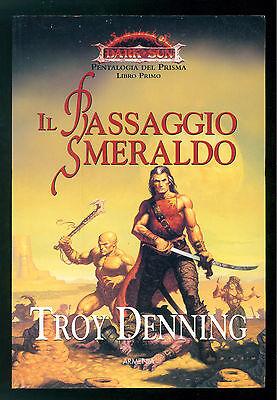 DENNING TROY IL PASSAGIO SMERALDO ARMENIA 2004 DARK SUN PENTALOGIA DEL PRISMA I