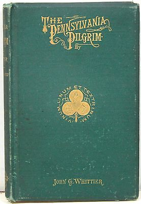 The Pennsylvania Pilgrim And Other Poems By John Greenleaf Whittier 1872 1St Ed