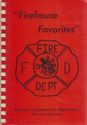* BERTRAND NE 1991 VOLUNTEER FIRE DEPT COOK BOOK FIREHOUSE FAVORITES * NEBRASKA