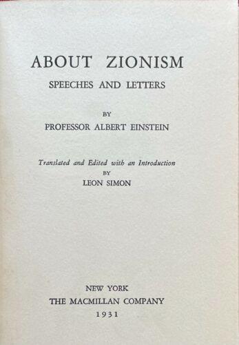 ABOUT ZIONISM by ALBERT EINSTEIN - 1931 FIRST EDITION
