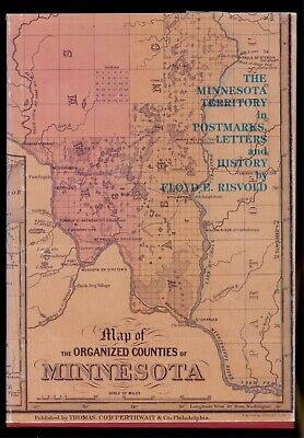 The Minnesota Territory in Postmarks, Letters and Covers Collectors Club Chicago