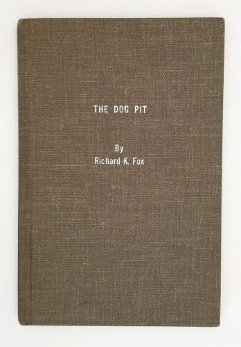 The Dog Pit, Richard K. Fox, reprinted 1975 by Pete Sparks. Pit Bull. Dog