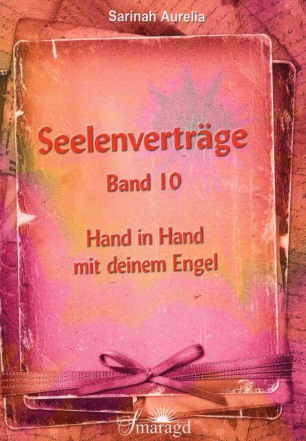 SEELENVERTRÄGE BAND 10 - Hand in Hand mit deinem Engel - Sarinah Aurelia NEU