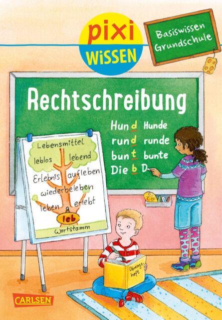 Pixi Wissen 96 Basiswissen Grundschule Rechtschreibung Ab 6 Jahren