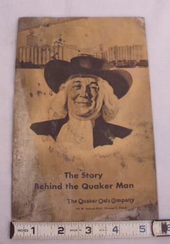 THE STORY BEHIND THE QUAKER MAN QUAKER OATS CO. CEREAL PREMIUM BOOK
