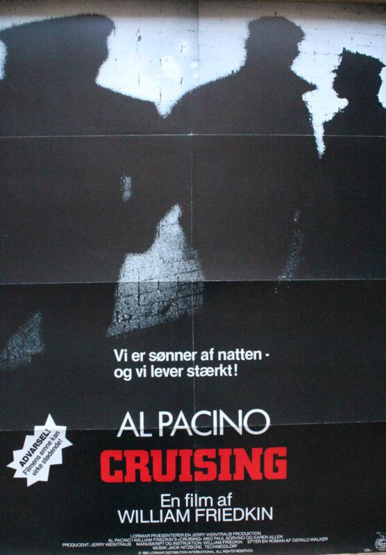 """CRUISING"" ORIGINAL DANISH MOVIE POSTER --AL PACINO"