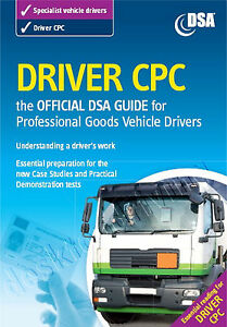 Official DVSA  CPC Guide for Professional Goods Vehicle Drivers Book