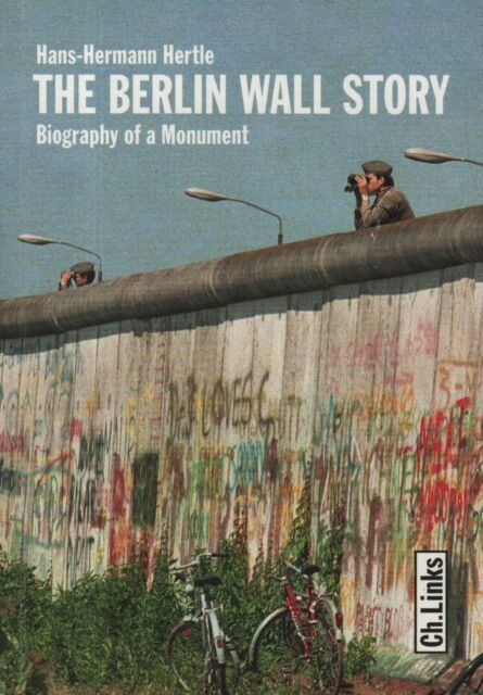 "HANS-HERMANN HERTLE - ""THE BERLIN WALL STORY"" - ENGLISH LANGUAGE EDITION (20121)"