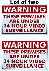2-VIDEO-SURVEILLANCE-WARNING-SIGN-SECURITY-SIGN-UNDER-24-HOUR-CCTV-SURVEILLANCE