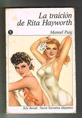 Manuel Puig La Traicion de Rita Hayworth Argentina Novela Seix Baral