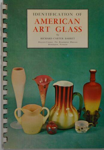 IDENTIFICATION OF AMERICAN ART GLASS - Barret