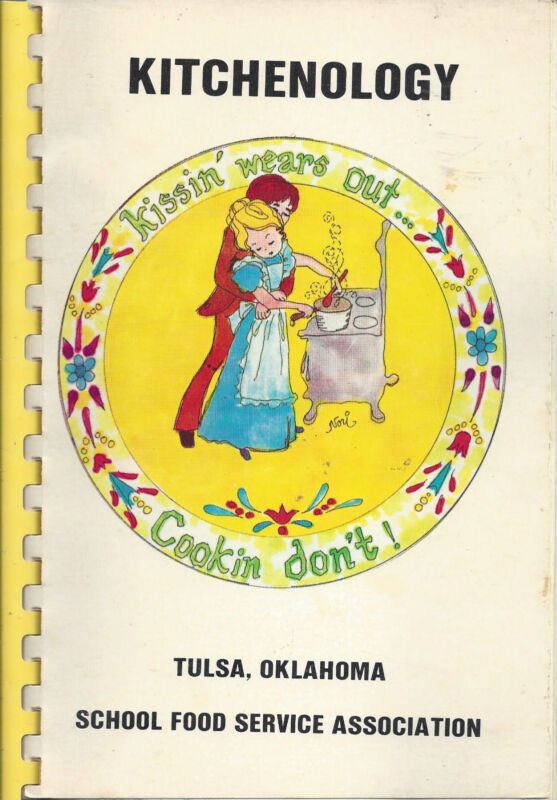 TULSA OK 1981 KITCHENOLOGY COOK BOOK SCHOOL FOOD SERVICE * LUNCH LADY LAND RARE