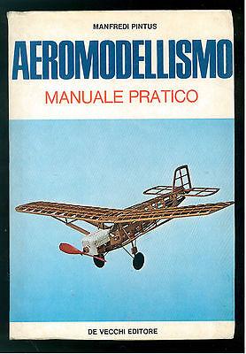 PINTUS MANFREDI AEROMODELLISMO MANUALE PRATICO DE VECCHI 1975 AVIAZIONE