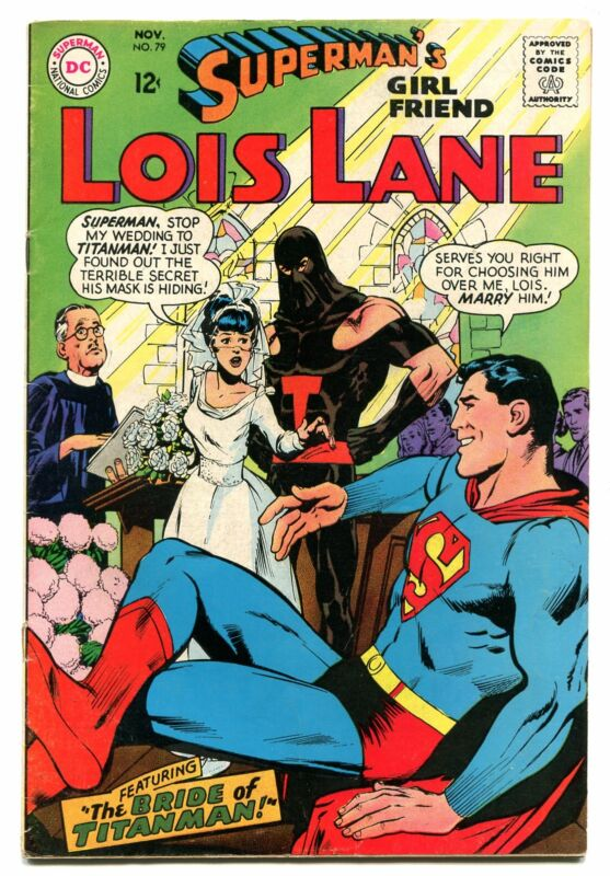 SUPERMANS GIRLFRIEND LOIS LANE # 79