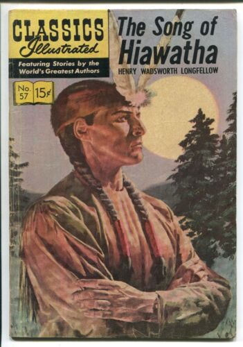 CLASSICS ILLUSTRATED #57 - THE SONG OF HIAWATHA - HRN 134