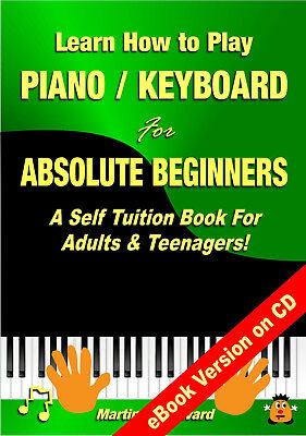 Learning to Play Piano / Keyboard - Best Piano Tuition Book For Adult (Best Keyboard To Learn Piano)