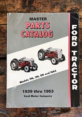 Ford 9n 2n 8n Naa Tractor Master Parts Catalog 1939-1953