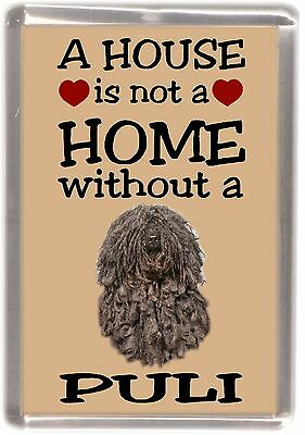 "Hungarian Puli Dog Fridge Magnet ""A HOUSE IS NOT A HOME"" by Starprint"
