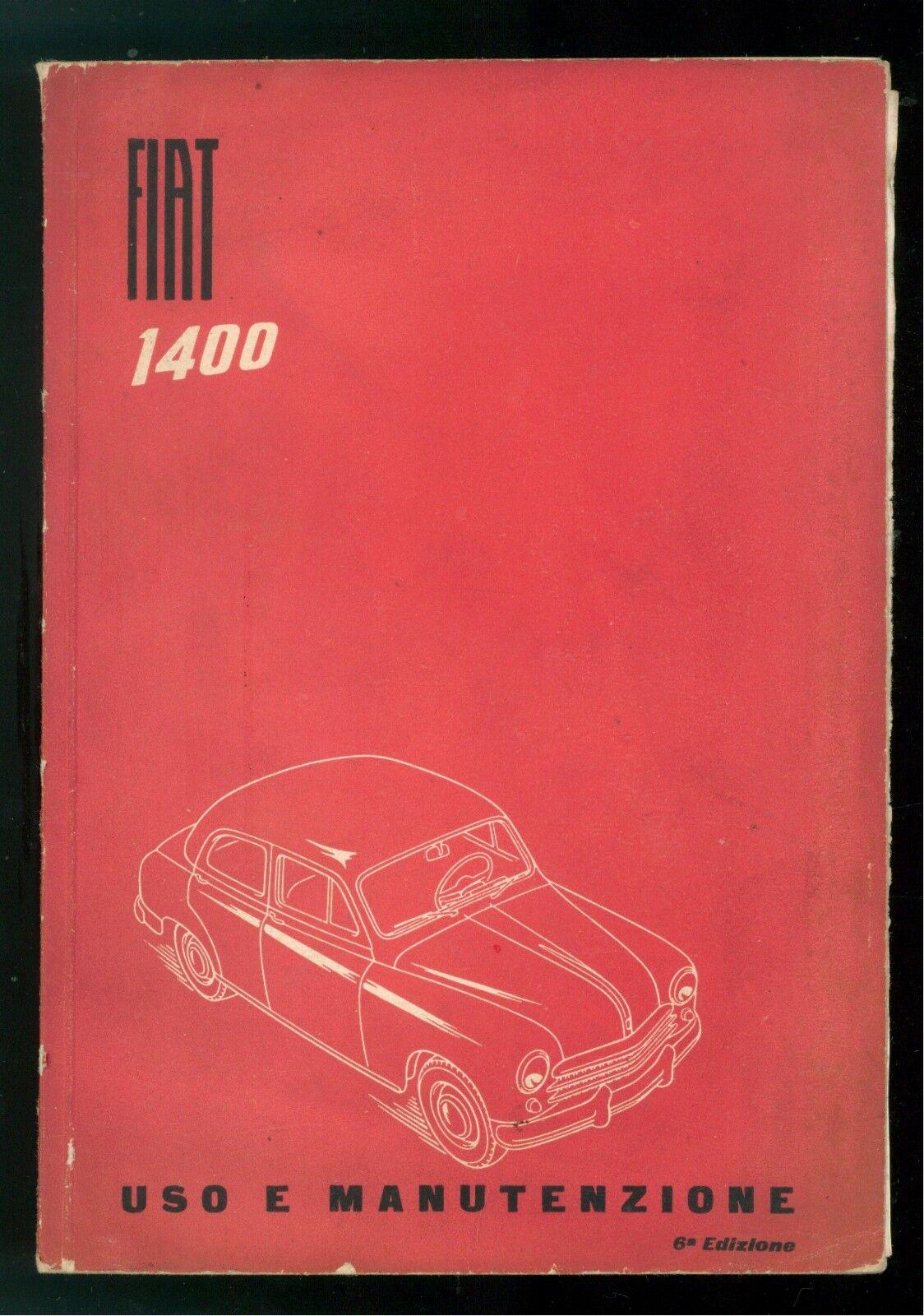 FIAT 1400 LIBRETTO USO E MANUTENZIONE 1952 AUTOMOBILI MOTORI MACCHINE