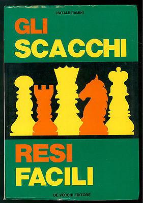 RAMINI NATALE GLI SCACCHI RESI FACILI DE VECCHI 1973 GIOCHI