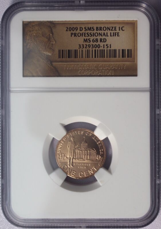 2009-D SMS Bronze Lincoln Cent 1c Professional Life NGC MS 68 RD