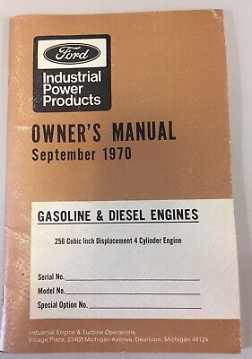Ford Industrial Owners Manual Gas Diesel Engines 4 Cylinder