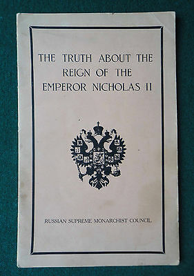 Antique Publication - Truth about the Reign of Tsar Nicholas II - Russian Emigre