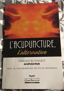 Livre - L'acupuncture, l'alternative
