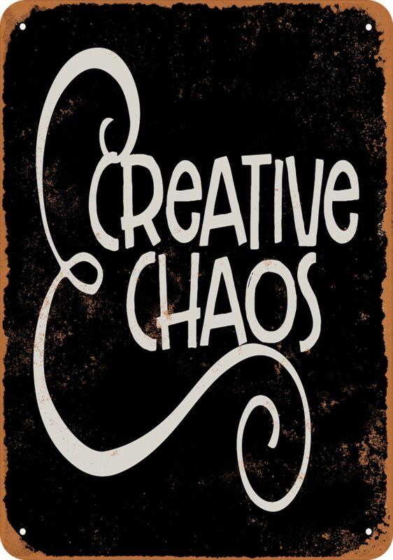 Metal Sign - Creative Chaos (BLACK) -- Vintage Look