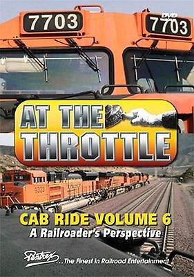 AT THE THROTTLE CAB RIDE VOL 6 DVD PENTREX NEW ALL AROUND THE LOCOMOTIVE for sale  Gardena