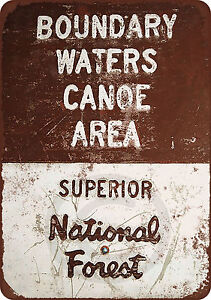 Boundary Waters Canoe Area Reproduction Metal Sign 8 x 12