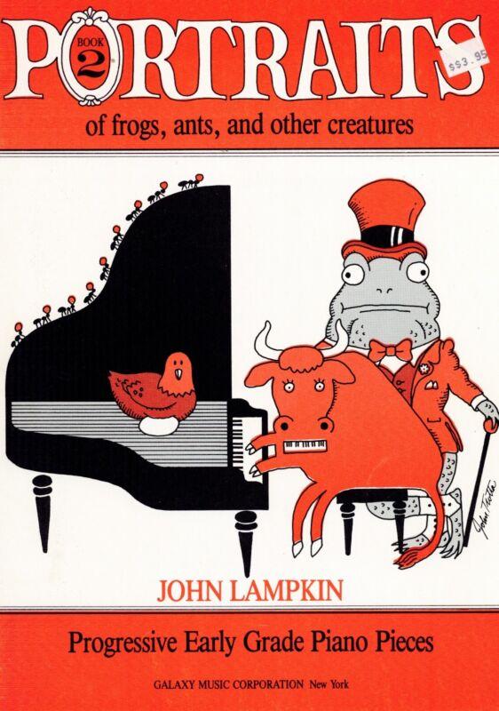 Lampkin Portraits Book 2: 7 Progressive Early Grade Piano Solos