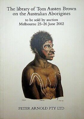 2002 Auction Catalogue Library Tom Austen Brown Australian Aborigines