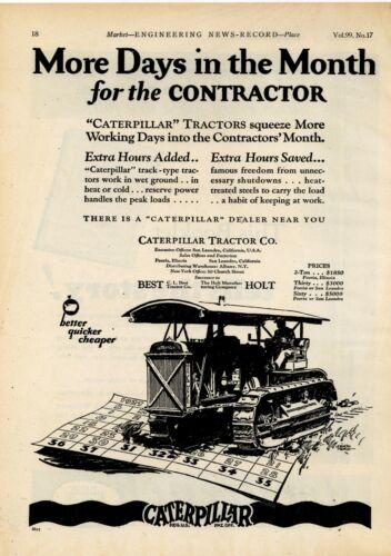 """1927 Caterpillar/Holt Tractor Ad: """"Better, Quicker, Cheaper"""" - Peoria, IL"""