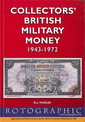 Collectors British Military Money Banknote Price Guide Book Rotographic 1943-72 for sale  United Kingdom