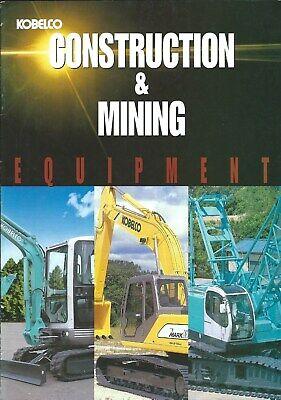 Equipment Brochure - Kobelco - Construction Mining Product Line Overview E5048